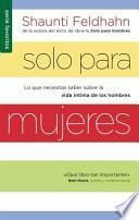 SOLO PARA MUJERES/ FOR WOMEN ONLY