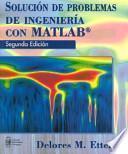 Solución de problemas de ingeniería con MATLAB
