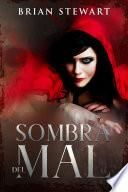 Sombra Del Mal