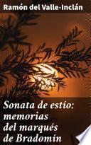 Sonata de estío: memorias del marqués de Bradomín