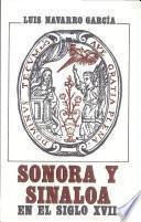 Sonora y Sinaloa en el siglo XVII