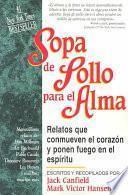 Sopa De Pollo Para El Alma / Chicken Soup for the Soul