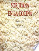 Sor Juana en la cocina