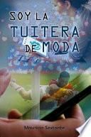 SOY LA TUITERA DE MODA