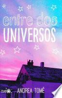 SPA-ENTRE DOS UNIVERSOS