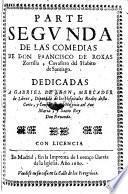 """""""Parte ... De Las"""" Comedias De Don Francisco De Roxas Zorrilla"""