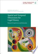 Spatial and Temporal Dimensions for Legal History