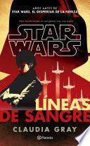 Star Wars. Líneas de sangre
