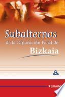 Subalternos Diputacion Foral de Bizkaia. Temario Ebook