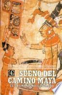 Sueño del camino maya