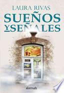Suenos y senales / Dreams and Their Signs