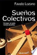 Sueos colectivos /Collective Dreams
