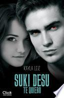 Suki Desu. Te quiero