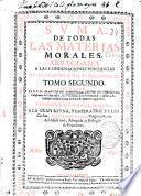 Suma de todas las materias morales arregladas a las condenaciones pontificias de Alejandro VII y Inocencio XI.