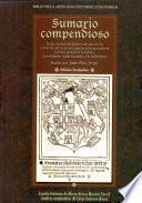 Sumario compendioso de las cuentas de plata y oro que en los reinos del Perú son necesarias a los mercaderes y a todo género de tratantes