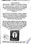 Sumario de las indulgencias y gracias concedidas por el Papa Paulo II a los cofradres de la Cofadria del Santíssimo Sacramento que vulgarmente llaman de la Minerva...