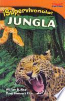 ¡Supervivencia! Jungla (Survival! Jungle) (Spanish Version)