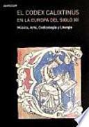 Symposium El Codex Calixtinus en la Europa del Siglo XII