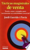 Tacticas Magistrales En Ventas / Masterly Tactics in Sales
