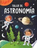 Taller de astronoma / Astronomy Workshop