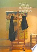 Talleres de artistas argentinos