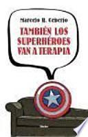 También los superhéroes van a terapia