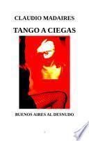 Tango a Ciegas