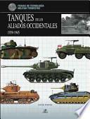 Tanques de los aliados occidentales / Western Allied Tanks