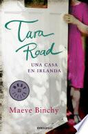 Tara Road. Una casa en Irlanda