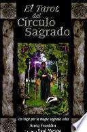 Tarot del Circulo Sagrado/ Tarot Sacred Circle