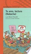 Te Amo, Lectura (Natacha) / I Love Reading (Natacha) [Spanish Edition]
