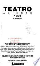 Teatro Abierto 1981: 21 estrenos argentinos