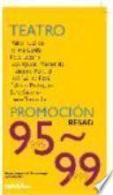 Teatro promoción, 95-99
