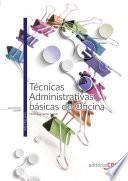 Técnicas administrativas básicas de oficina. Manual teórico