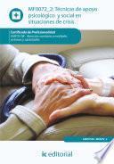 Técnicas de apoyo psicológico y social en situaciones de crisis. SANT0108