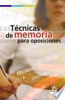 Técnicas de Memoria Para Oposiciones. E-book.