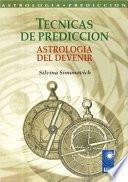 Técnicas de Predicción. Astrología del Devenir