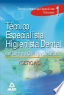 Tecnico Especialista Higienista Dental Del Servicio Gallego de Salud.volumen i Ebook
