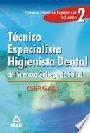 Tecnico Especialista Higienista Dental Del Servicio Gallego de Salud.volumen Ii