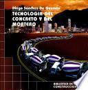 TECNOLOGIA DEL CONCRETO Y DEL MORTERO