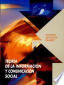 Teoria De Informacion Y Comunicacion Social
