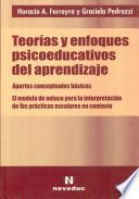 Teorías y enfoques psicoeducativos del aprendizaje
