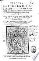 Tercera parte de la Historia general del mundo ... del tiempo del señor rey don Felipe II, el Prudente, desde desde el año de 1585 hasta el de 1598 ...