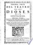 Tercera parte del teatro de los dioses de la gentilidad