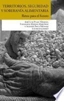 Territorios, seguridad y soberanía alimentaria