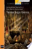 Terror bajo tierra