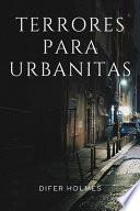 Terrores para Urbanitas