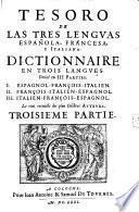 Tesoro de las tres lenguas española, francesa y italiana
