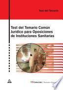 Test Del Temario Comun Juridico Para Oposiciones de Instituciones Sanitarias Ebook