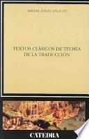 Textos clásicos de teoría de la traducción